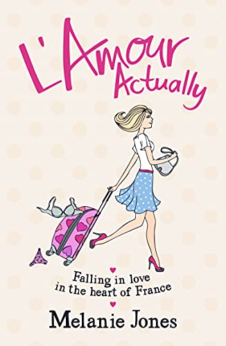 9781849534192: L'amour Actually: Falling in Love in the Heart of France