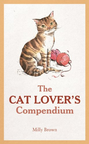 The Cat Lover's Compendium: Brown, Milly