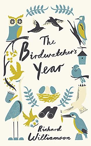 The Birdwatcher's Year: Williamson, Richard