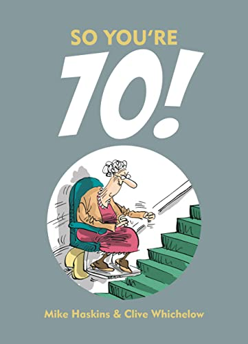 9781849534406: So You're 70!