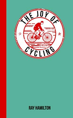 The Joy of Cycling: Hamilton, Ray
