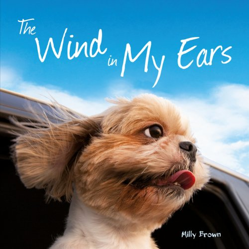 The Wind in My Ears: Brown, Milly