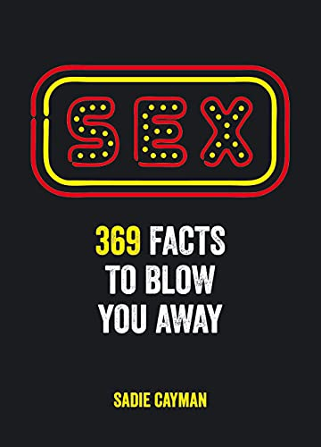 9781849535014: Sex Facts: 369 Facts to Blow You Away