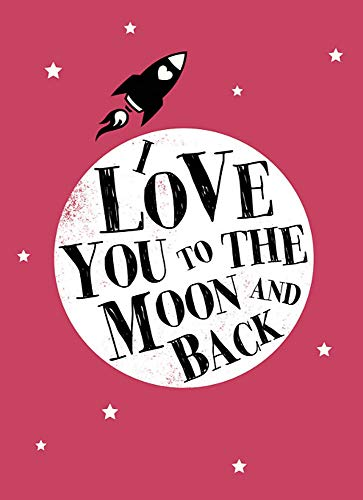 9781849535250: I Love You to the Moon and Back