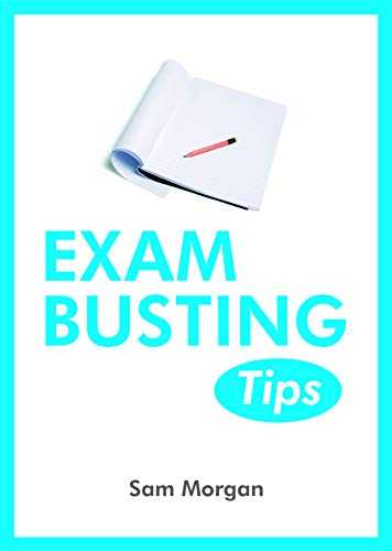 Exam-Busting Tips: Morgan, Sam