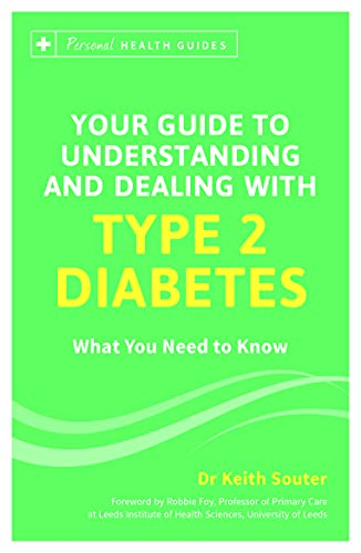 9781849535427: Your Guide to Understanding and Dealing with Type 2 Diabetes: What You Need to Know (Personal Health Guides)