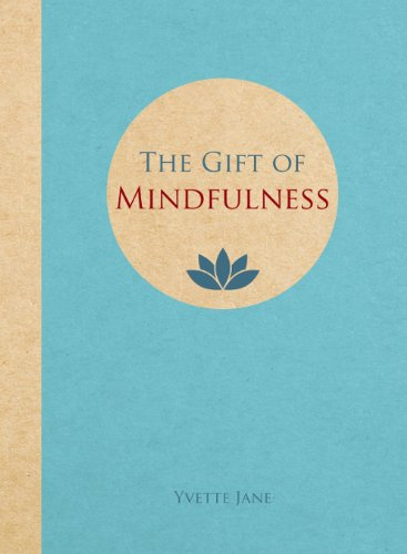 9781849536059: The Gift of Mindfulness