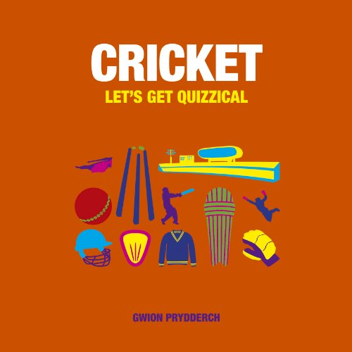 Cricket: Let's Get Quizzical: Prydderch, Gwion
