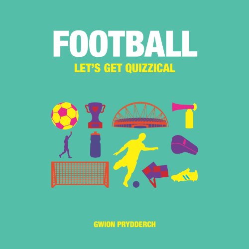 Football: Let's Get Quizzical: Prydderch, Gwion