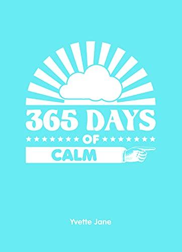 365 Days of Calm: Jane, Yvette