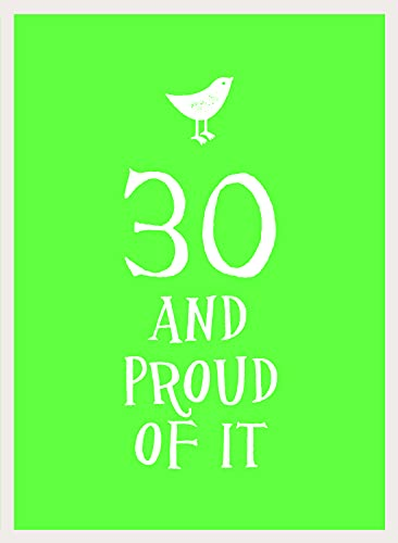 30 and Proud of It (Esme)