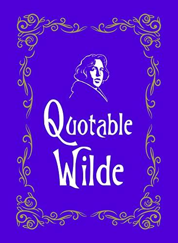 9781849536950: Quotable Wilde