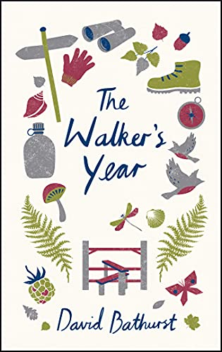 9781849536967: The Walker's Year: A Month-by-Month Guide for Hikers and Ramblers