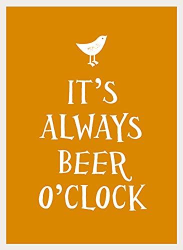 9781849537032: It's Always Beer O'Clock (Esme)