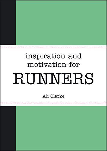 9781849537056: Inspiration and Motivation for Runners