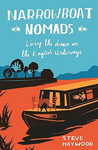 9781849537285: Narrowboat Nomads: Living the Dream on the English Waterways