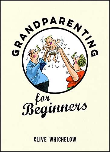 9781849537537: Grandparenting for Beginners