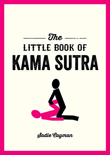 The Little Book of Kama Sutra (Paperback): Sadie Cayman
