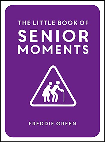 9781849537896: The Little Book of Senior Moments