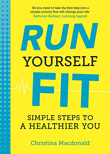 9781849537995: Run Yourself Fit: Simple Steps to a Healthier You