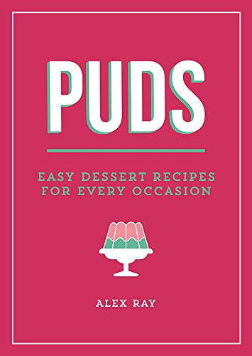 9781849538145: Puds: Easy Dessert Recipes for Every Occasion