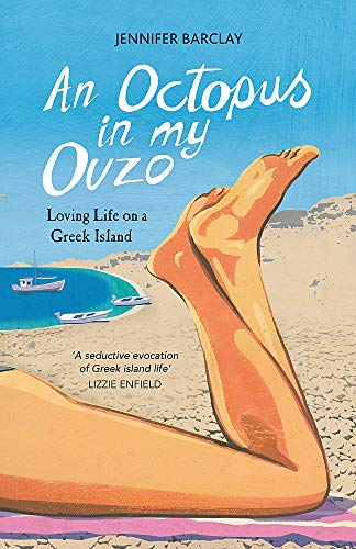 9781849538602: An Octopus in My Ouzo: Loving Life on a Greek Island