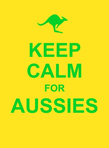 Keep Calm for Aussies (Hardcover): Editors Summersdale
