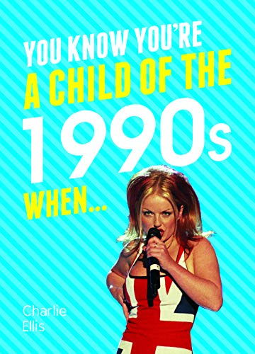 9781849538961: You Know You're a Child of the 1990s When...