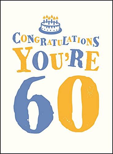 Congratulations You're 60 (Gift Books): .