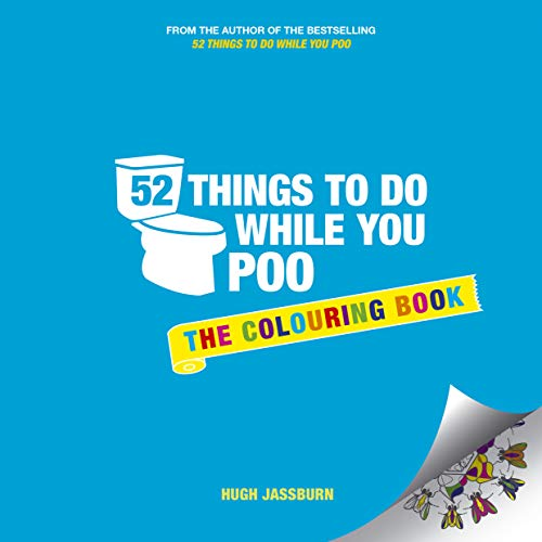9781849539340: 52 Things to Do While You Poo: The Colouring Book