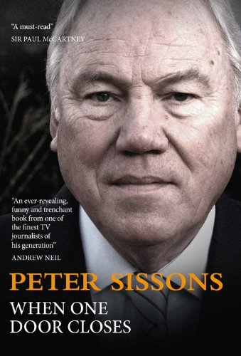 9781849540759: When One Door Closes. Peter Sissons