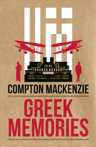 Greek Memories: Mackenzie, Compton