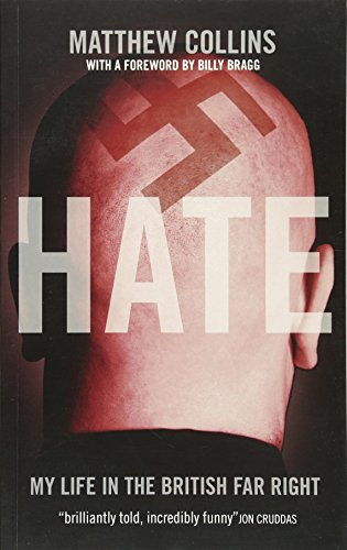 9781849541251: Hate: My Life in the British Far Right