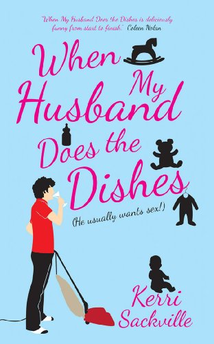9781849541817: When My Husband Does the Dishes: He Usually Wants Sex!