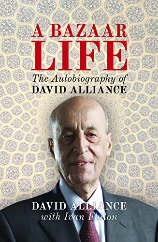 A Bazaar Life: The Autobiography of David Alliance: David Alliance