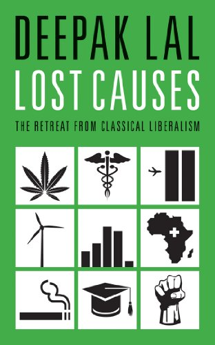 9781849542883: Lost Causes: The Retreat from Classical Liberalism