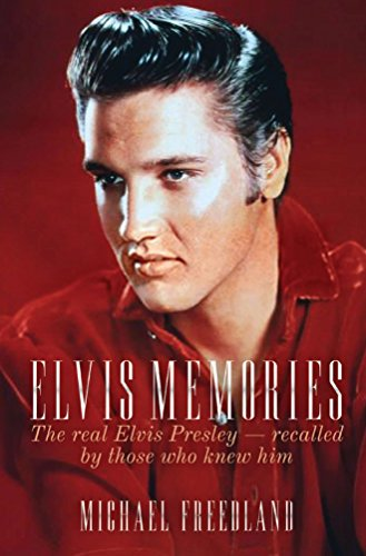 9781849543583: Elvis Memories: The Real Presley - By Those Who Knew Him