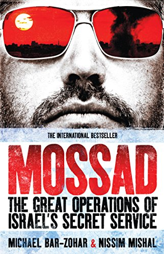 9781849543682: Mossad: The Great Operations of Israel's Famed Secret Service