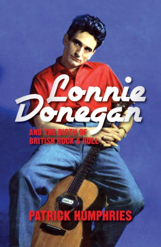 9781849543705: Lonnie Donegan and the Birth of British Rock & Roll