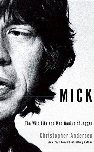 Mick (Hardcover): Christopher Andersen