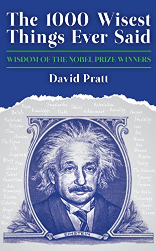 9781849543989: The 1000 Wisest Things Ever Said: Wisdom of the Nobel Prize Winners