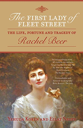 9781849543996: The First lady Of Fleet Street: The Life, Fortune and Tragedy of Rachel Beer