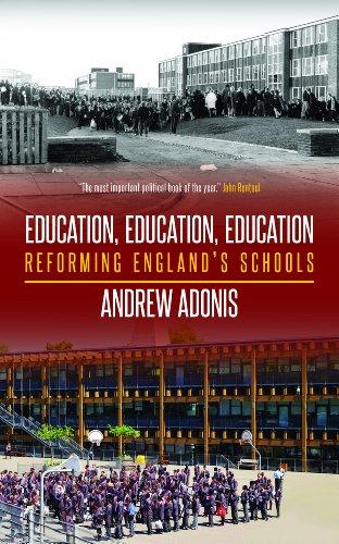 9781849544207: Education, Education, Education: Reforming England's Schools