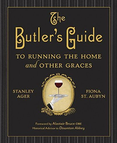 9781849545051: The Butler's Guide to Running the Home and Other Graces