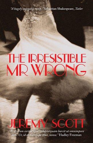 9781849545082: The Irresitible Mr. Wrong