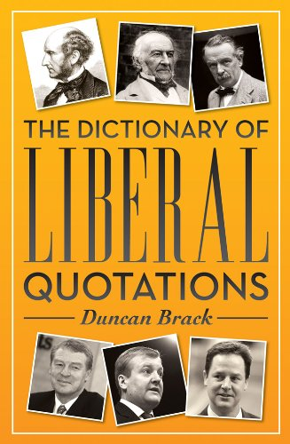 9781849545389: The Dictionary of Liberal Quotations