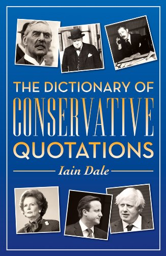 9781849545396: Dictionary of Conservative Quotations