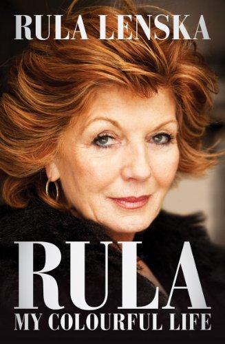 Rula: My Colourful Life: Rula Lenska
