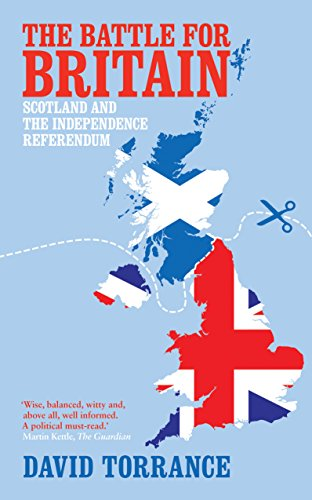 9781849545945: The Battle for Britain: Scotland and the Independence Referendum