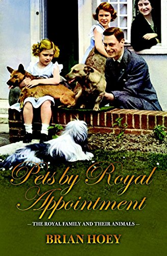 9781849546034: Pets by Royal Appointment: The Royal Family and Their Animals